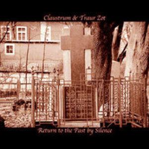 Claustrum & Traur Zot