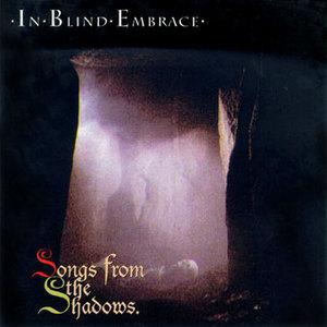 In Blind Embrace