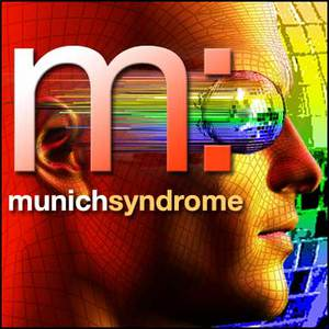 Munich Syndrome